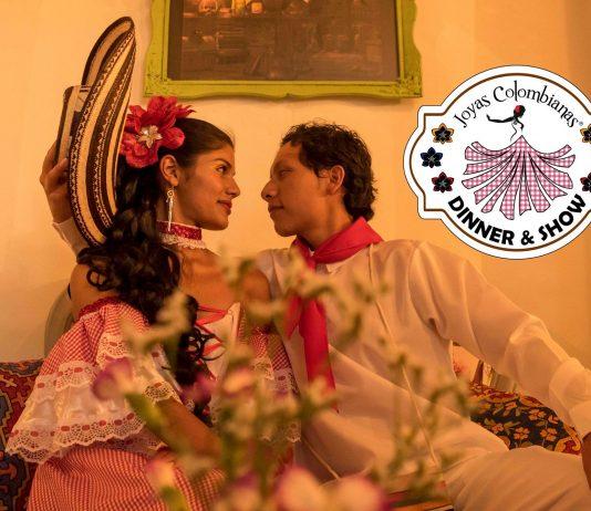 Joyas Colombianas Dinner & Show