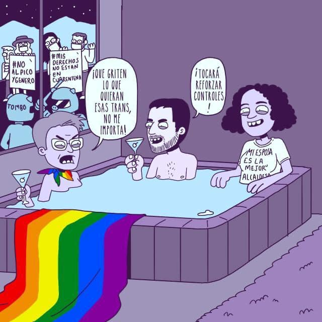 Political Cartoon posted on Red Comunitaria Trans social media accounts depicting Mayor Claudia López, Senator Angélica Lozano, and Mayoral Secretary Luis Ernesto Gómez spending the quarantine in luxury while ignoring the anti-pico y género activists protesting outside.
